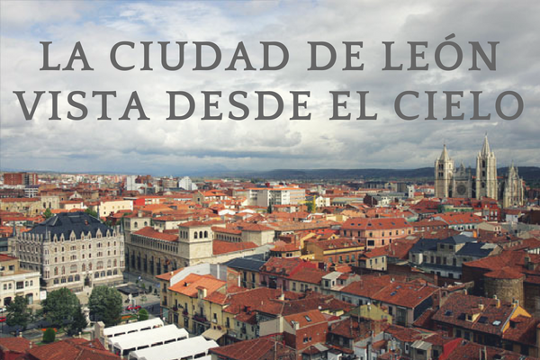 Ciudad de León desde el cielo